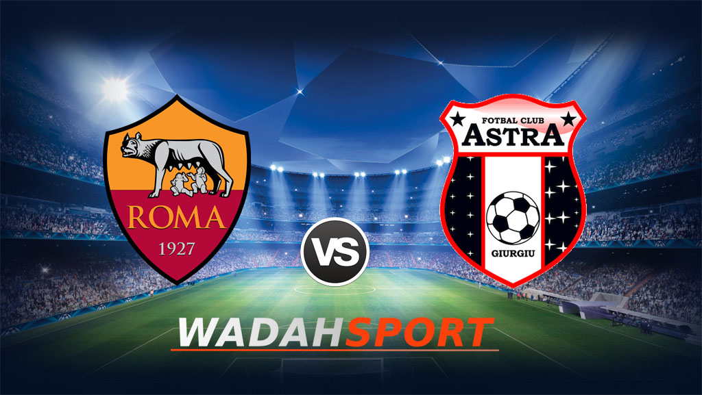 Prediksi dan Preview AS Roma vs Astra 30 September 2016