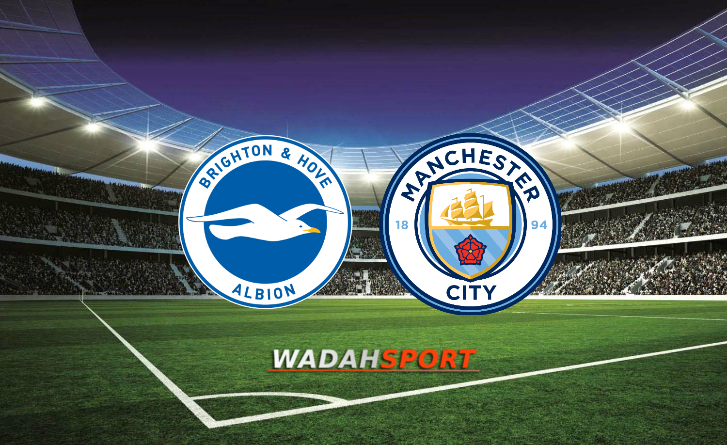Preview Bola Brighton & Hove Albion Vs Manchester City 12 Agustus 2017