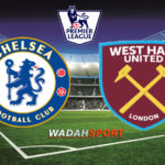 Prediksi Bola Chelsea vs West Ham 8 April 2018